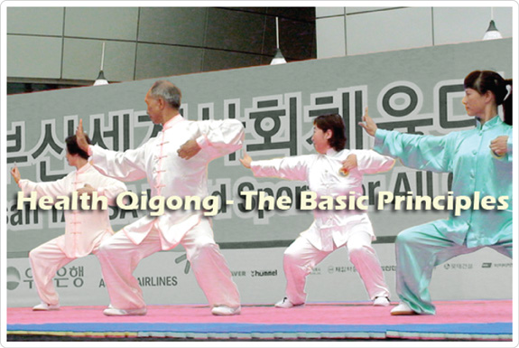Health Qigong - the basic principles